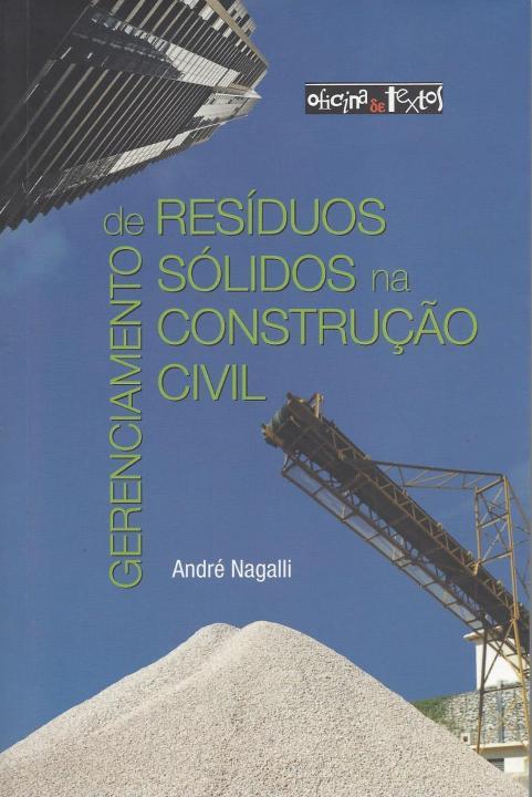 <p><span>Gerenciamento de Res&iacute;duos S&oacute;lidos na Constru&ccedil;&atilde;o Civil</span></p>