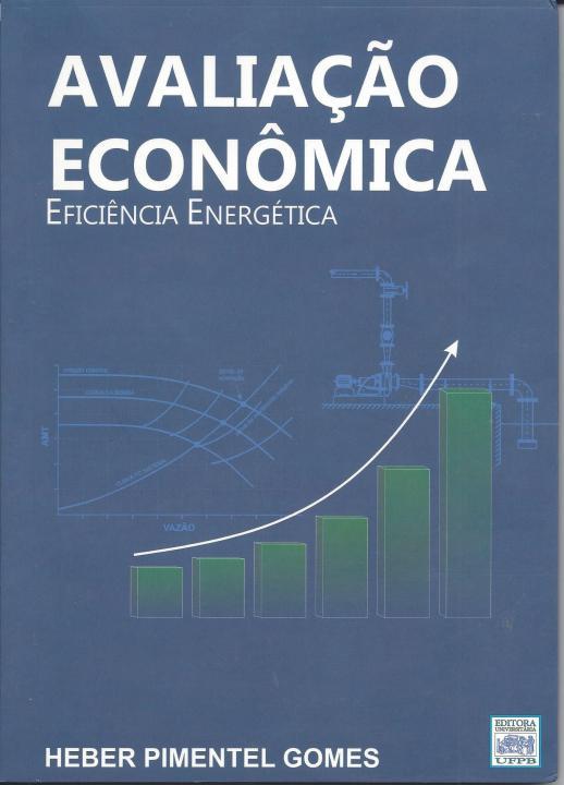 <p>Avalia&ccedil;&atilde;o Econ&ocirc;mica Efici&ecirc;ncia Energ&eacute;tica</p>